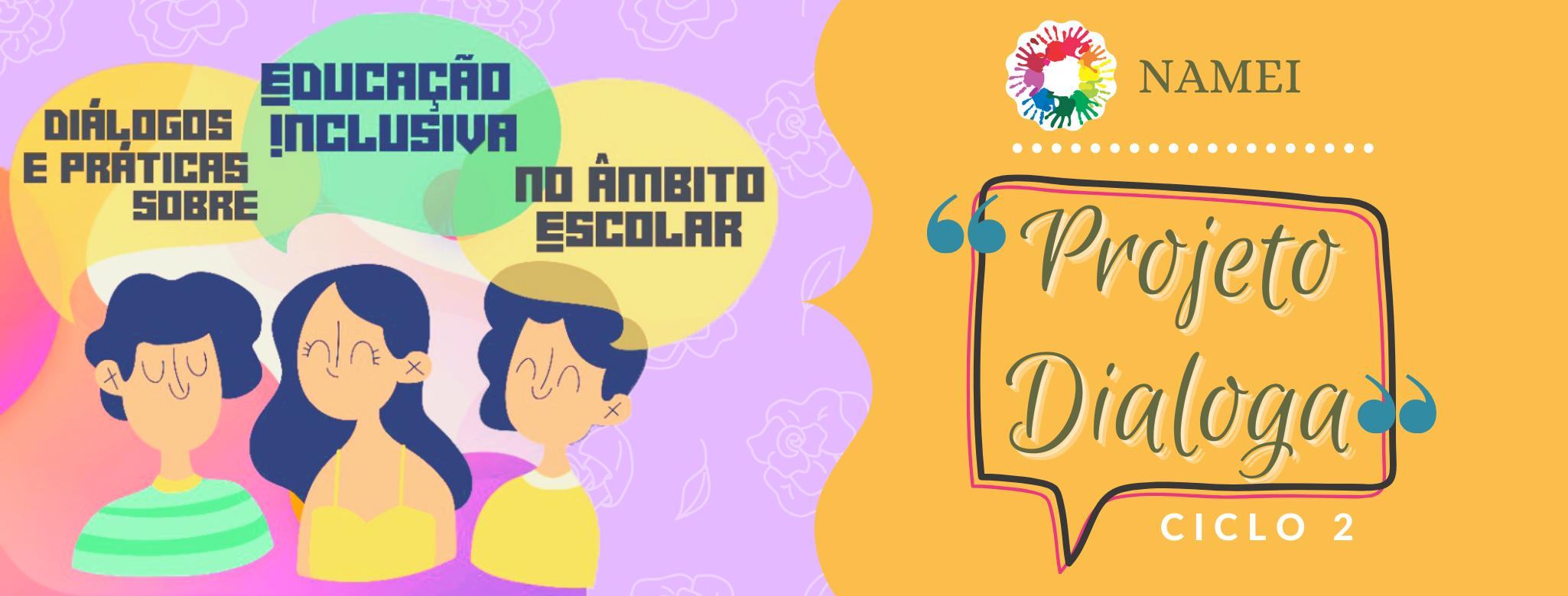 Projeto Dialoga- Ciclo 2